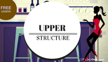 How to play Upper Structure Voicings Jazz Piano 7 Steps thumbnail