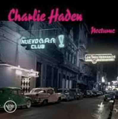 Charlie Haden Nocturne - Recommendation